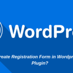 How to Create Registration Form in Wordpress Without Plugin_