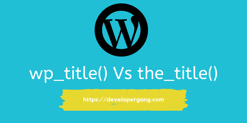 wp_title() Vs the_title() (1)
