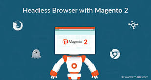 Headless Browser with Magento 2